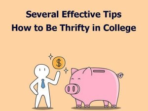 Tips how to Be Thrifty in College