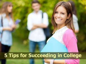 5 Tips for Succeeding in College