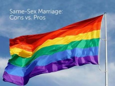 Same-Sex Marriage: Cons vs. Pros