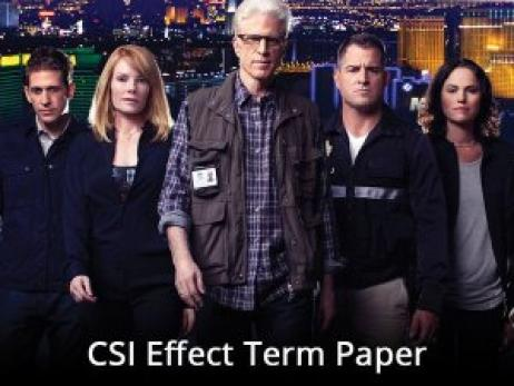 CSI Effect Term Paper